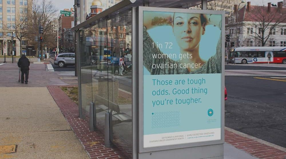"Poster says: ""1 in 72 women gets ovarian cancer. Those are tough odds. Good thing you are tougher."""
